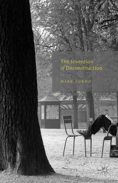 The Invention of Deconstruction - Coverbild