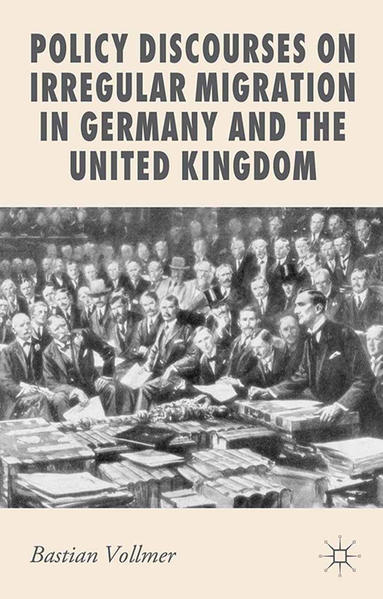 Policy Discourses on Irregular Migration in Germany and the United Kingdom - Coverbild