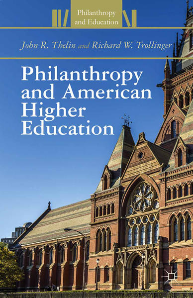Philanthropy and American Higher Education - Coverbild