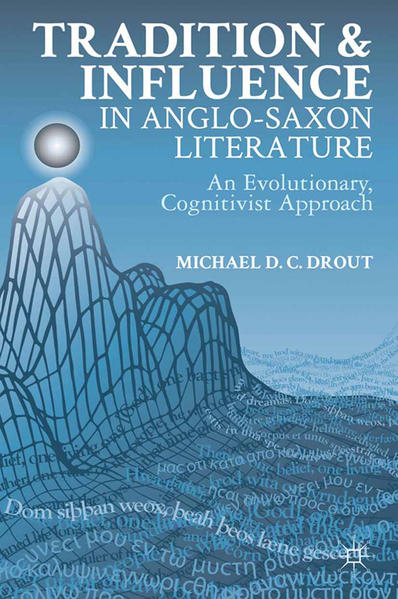 Tradition and Influence in Anglo-Saxon Literature - Coverbild