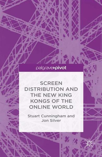 Screen Distribution and the New King Kongs of the Online World - Coverbild