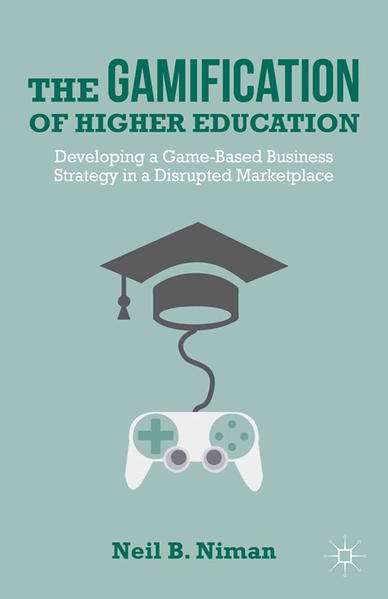 The Gamification of Higher Education - Coverbild