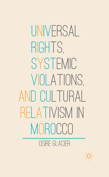 Universal Rights, Systemic Violations, and Cultural Relativism in Morocco - Coverbild