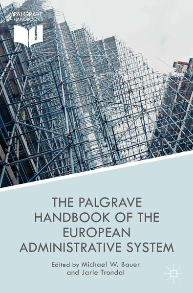 The Palgrave Handbook of the European Administrative System - Coverbild