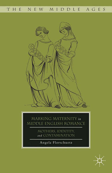 Marking Maternity in Middle English Romance - Coverbild
