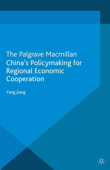 China's Policymaking for Regional Economic Cooperation - Coverbild