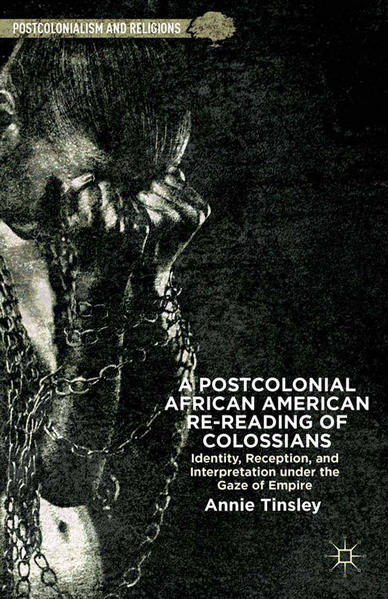 A Postcolonial African American Re-reading of Colossians - Coverbild