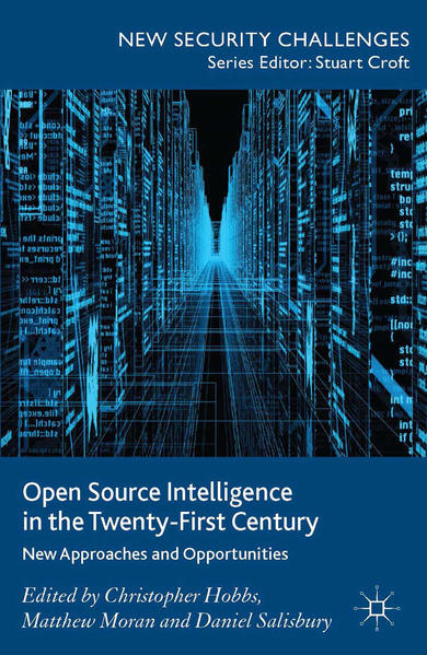 Open Source Intelligence in the Twenty-First Century - Coverbild
