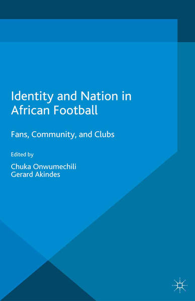 Identity and Nation in African Football - Coverbild