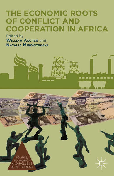 The Economic Roots of Conflict and Cooperation in Africa - Coverbild