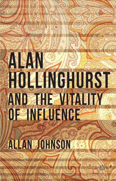 Alan Hollinghurst and the Vitality of Influence - Coverbild