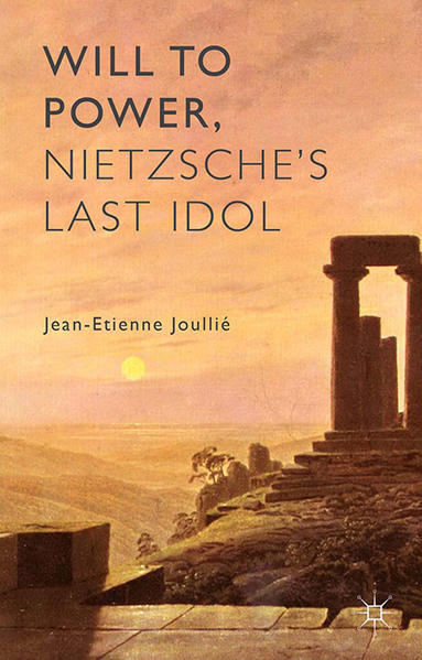 Will to Power, Nietzsche's Last Idol - Coverbild