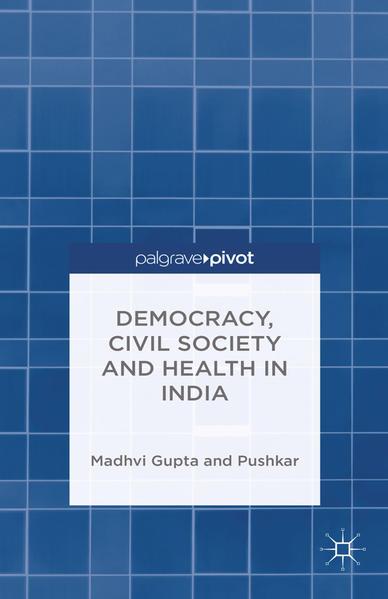 Democracy, Civil Society and Health in India - Coverbild