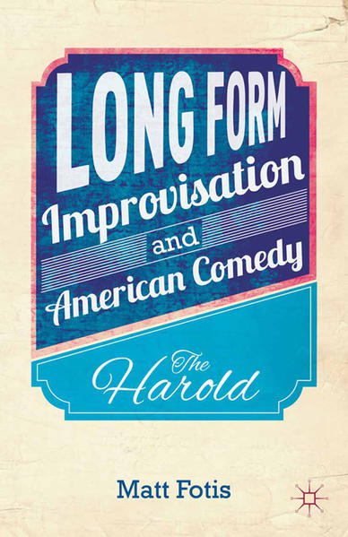Long Form Improvisation and American Comedy - Coverbild