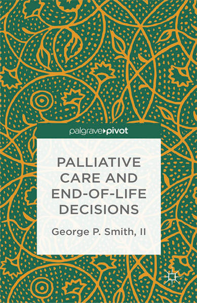 Palliative Care and End-of-Life Decisions - Coverbild
