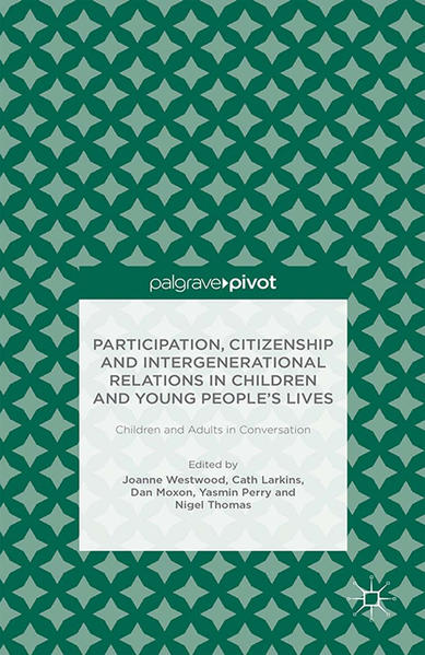 Participation, Citizenship and Intergenerational Relations in Children and Young People's Lives - Coverbild