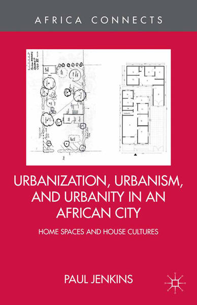Urbanization, Urbanism, and Urbanity in an African City - Coverbild