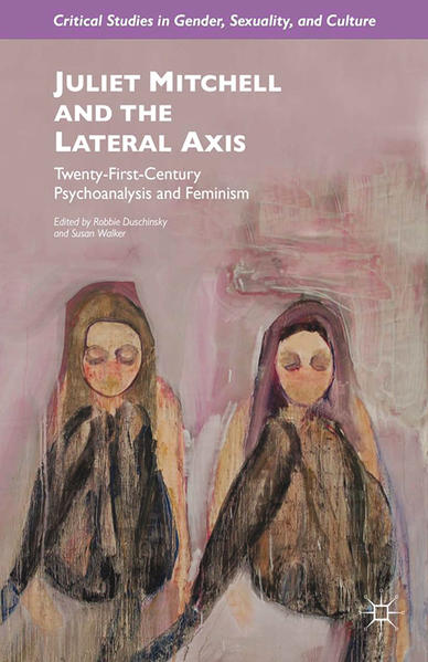 Juliet Mitchell and the Lateral Axis - Coverbild