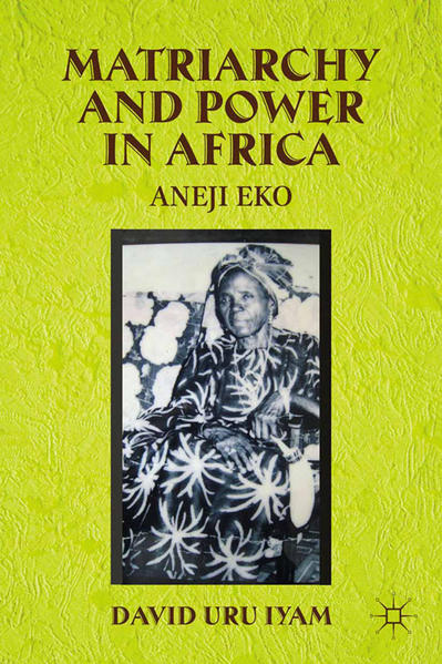 Matriarchy and Power in Africa - Coverbild