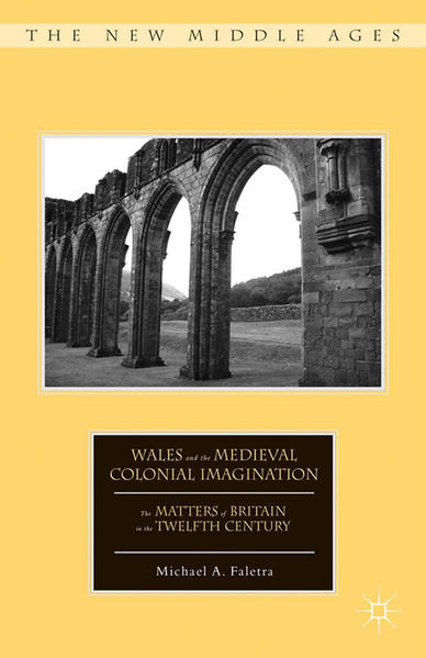 Wales and the Medieval Colonial Imagination - Coverbild