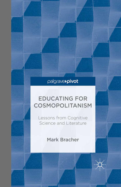 Educating for Cosmopolitanism: Lessons from Cognitive Science and Literature - Coverbild