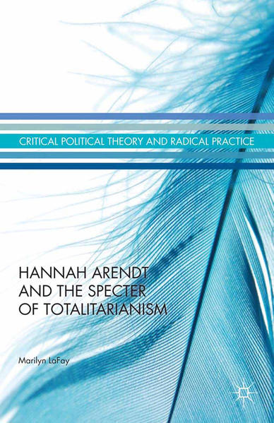 Hannah Arendt and the Specter of Totalitarianism - Coverbild