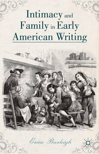 Intimacy and Family in Early American Writing - Coverbild