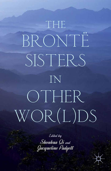 The Brontë Sisters in Other Wor(l)ds - Coverbild