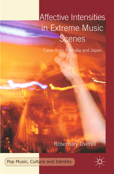 Affective Intensities in Extreme Music Scenes - Coverbild