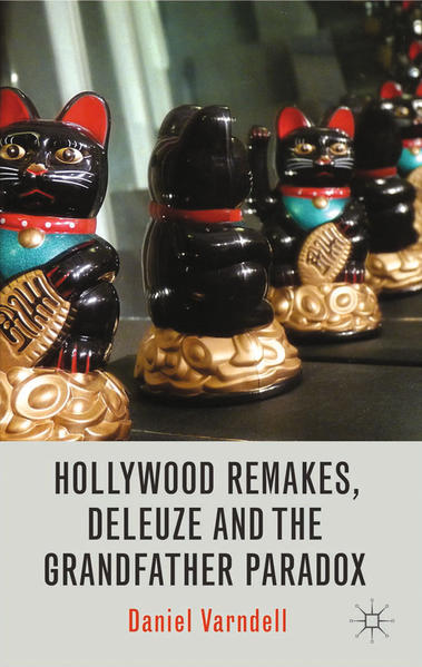 Hollywood Remakes, Deleuze and the Grandfather Paradox - Coverbild