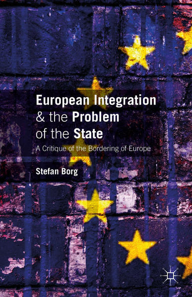European Integration and the Problem of the State - Coverbild