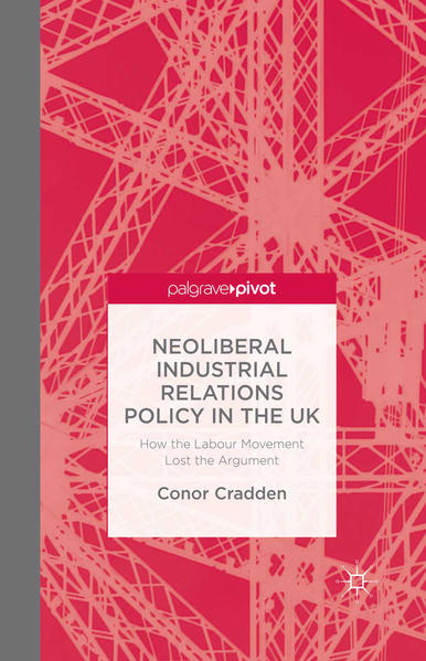 Neoliberal Industrial Relations Policy in the UK - Coverbild