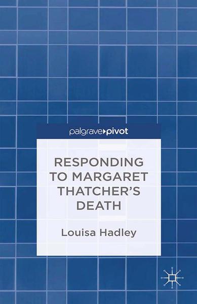 Responding to Margaret Thatcher's Death - Coverbild