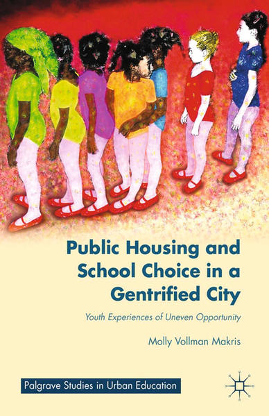 Public Housing and School Choice in a Gentrified City - Coverbild