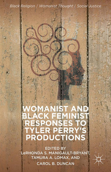 Womanist and Black Feminist Responses to Tyler Perry's Productions - Coverbild