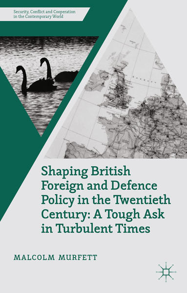 Shaping British Foreign and Defence Policy in the Twentieth Century - Coverbild
