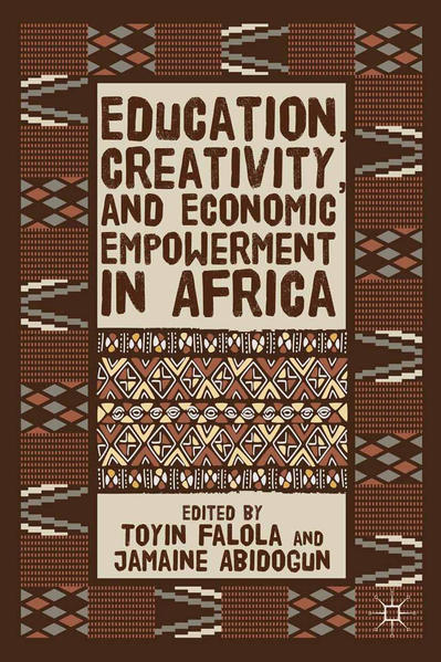 Education, Creativity, and Economic Empowerment in Africa - Coverbild