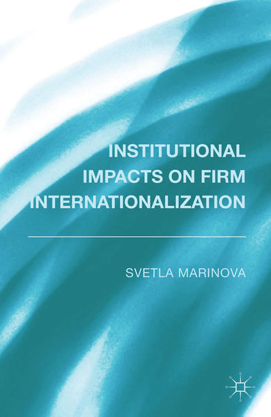 Institutional Impacts on Firm Internationalization - Coverbild