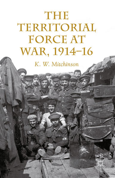 The Territorial Force at War, 1914-16 - Coverbild