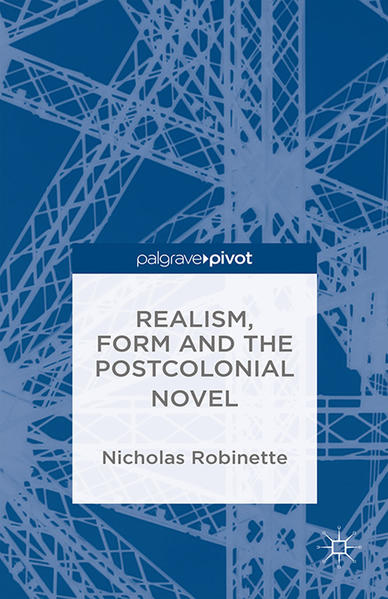 Realism, Form and the Postcolonial Novel - Coverbild