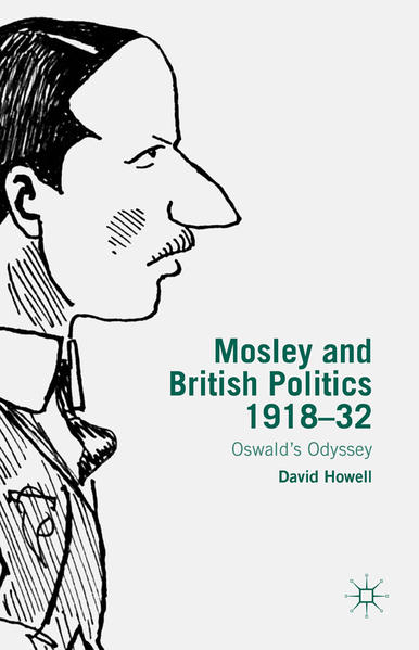 Mosley and British Politics 1918-32 - Coverbild