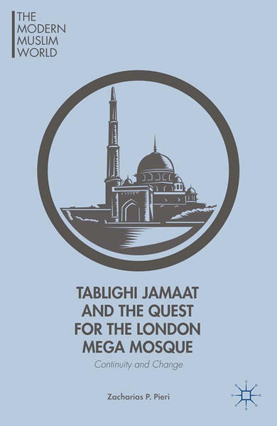 Tablighi Jamaat and the Quest for the London Mega Mosque - Coverbild