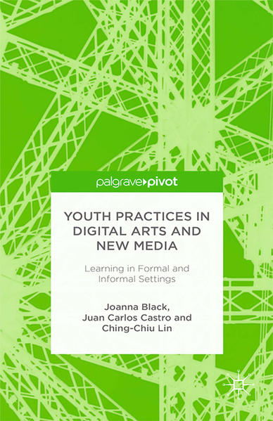 Youth Practices in Digital Arts and New Media: Learning in Formal and Informal Settings - Coverbild