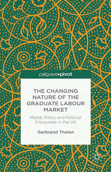 The Changing Nature of the Graduate Labour Market - Coverbild