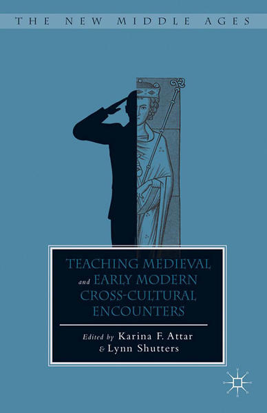 Teaching Medieval and Early Modern Cross-Cultural Encounters - Coverbild
