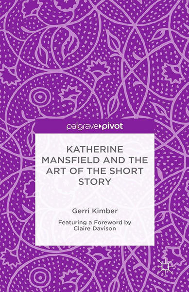 Katherine Mansfield and the Art of the Short Story - Coverbild