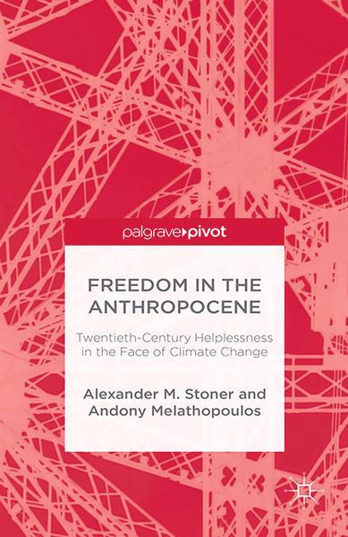 Freedom in the Anthropocene - Coverbild