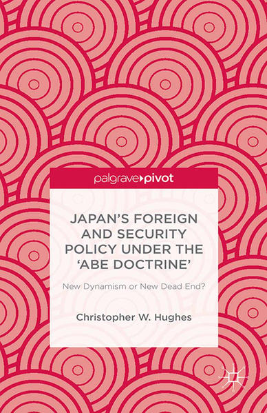 Japan's Foreign and Security Policy Under the 'Abe Doctrine' - Coverbild