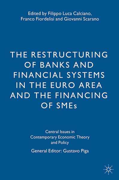 The Restructuring of Banks and Financial Systems in the Euro Area and the Financing of SMEs - Coverbild