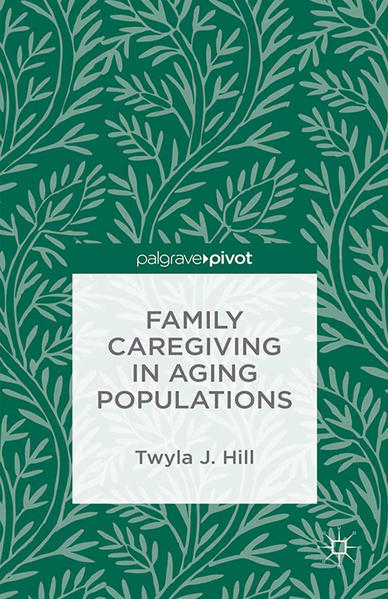 Family Caregiving in Aging Populations - Coverbild